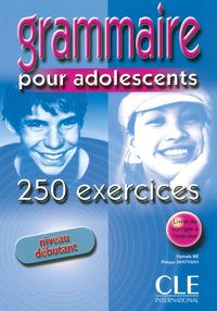 GRAMMAIRE 250 POUR ADO DEBUTAN