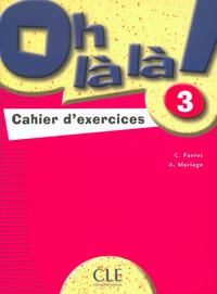 OH LA LA NIVEAU 3 EXERCICES