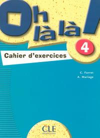 OH LA LA NIVEAU 4 EXERCICES