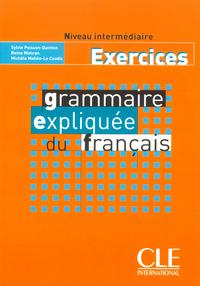 GRAMMAIRE EXPLIQUEE INTERM EX