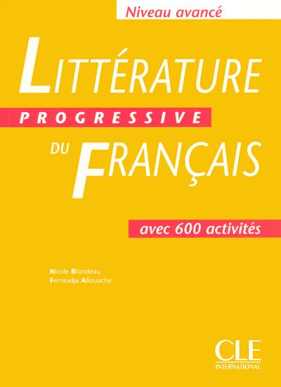 LITTERATURE PROGRESSIVE DU FRANCAIS  ELEVE NIVEAU AVANCE