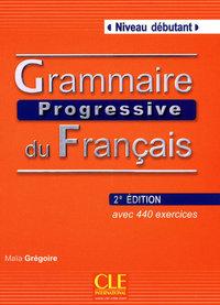 GRAMMAIRE PROGRESSIVE DU FRANCAIS NIVEAU DEBUTANT 2EME EDITION + CD AUDIO