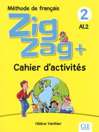 ZIGZAG + NIVEAU 2 - CAHIER D'ACTIVITES