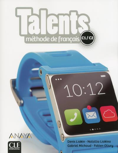 TALENTS FLE NIVEAU C1/C2 - LIVRE DE L'ELEVE + DVD ROM - ANAYA