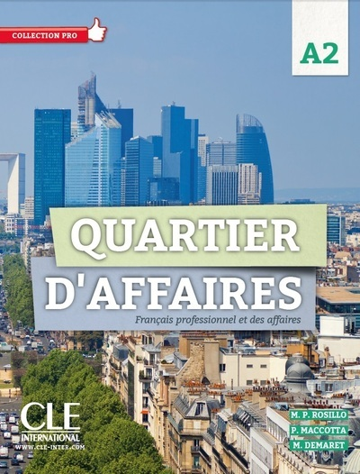 QUARTIER D'AFFAIRES NIVEAU A2 - CAHIER D'EXERCICES