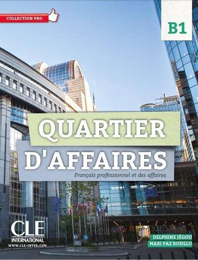 QUARTIER D'AFFAIRES B1 ELEVE +