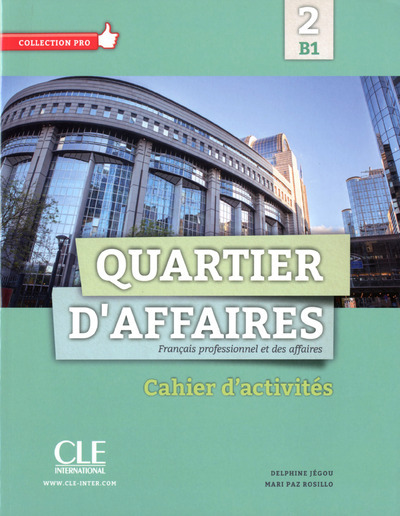 QUARTIER D'AFFAIRES B1 EXERCIC