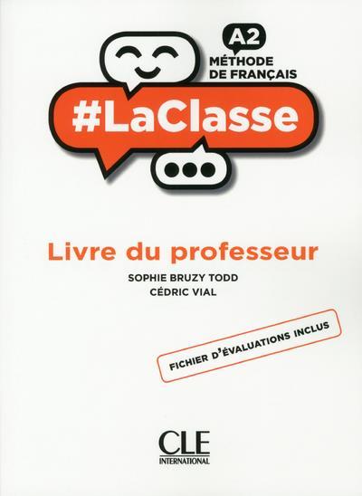 #LACLASSE - METHODE DE FRANCAIS A2 - LIVRE DU PROFESSEUR