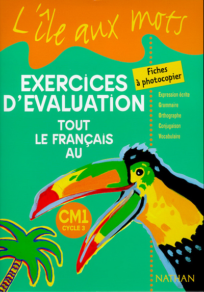 ILE AUX MOTS CM1 EVALUATIONS