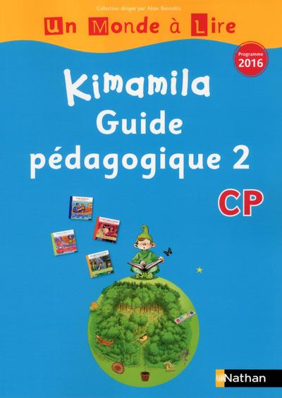 UN MONDE A LIRE CP - SERIE BLEUE - KIMAMILA - GUIDE PEDAGOGIQUE 2 2016