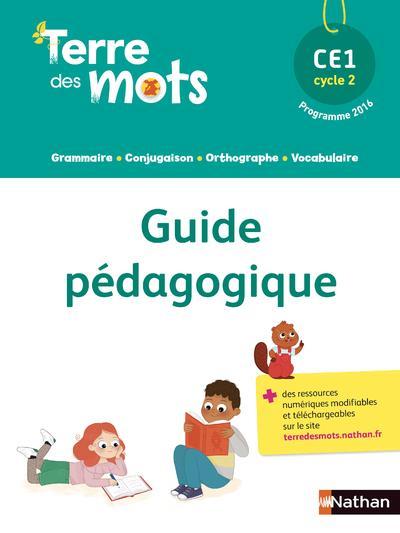 TERRE DES MOTS - GUIDE PEDAGOGIQUE CE1 - 2018