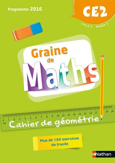 GRAINE DE MATHS - GEOMETRIE - 2018 - CAHIER CE2