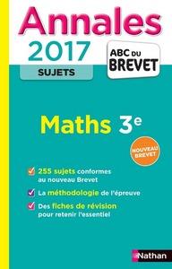 ANNALES BREVET 2017 MATHS 3E - SUJETS