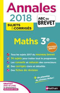 ANNALES BREVET - MATHS 3E - CORRIGES - 2018