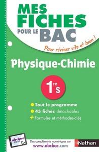 MES FICHES ABC DU BAC PHYSIQUE-CHIMIE 1RE S
