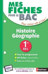 MES FICHES ABC DU BAC HISTOIRE GEOGRAPHIE 1RE ES-L