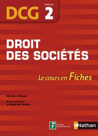 DROIT DES SOCIETES EPREUVE 2 DCG - LE COURS EN FICHES 2014