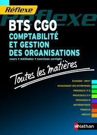 COMPTABILITE ET GESTION DES ORGANISATIONS BTS CGO TOUTES LES MATIERES (REFLEXE) N09 2014