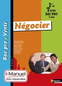 NEGOCIER 1RE/TERM BAC PRO VENTE (GALEE) I-MANUEL LIVRE + LICENCE ELEVE 2014