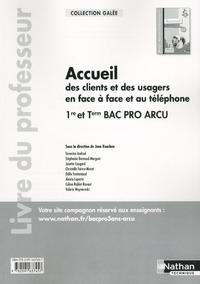 ACCUEIL DES CLIENTS ET DES USAGERS... 1ERE/TERMINALE BAC PRO ARCU (GALLEE) PROFESSEUR - 2015
