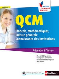 QCM FRANCAIS/MATHS/CULTURE GENERALE/CONNAISSANCES INSTITUTIONS CAT C NUMERO 5 INTEGRER FONCT PUB 16