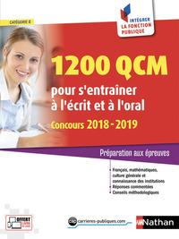 1200 QCM POUR S'ENTRAINER A L'ECRIT ET A L'ORAL 2018-2019 NUMERO 28(INTEGRER FONCTION PUBLIQUE) 2018