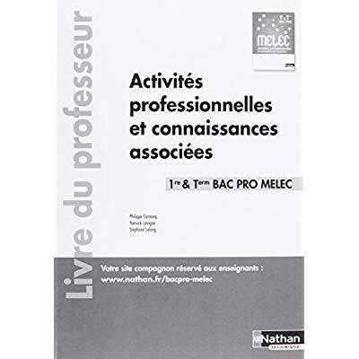ACTIVITES PROFESSIONNELLES ET CONNAISSANCES ASSOCIEES - 1ERE/TERM BAC PRO MELEC - PROFESSEUR - 2018