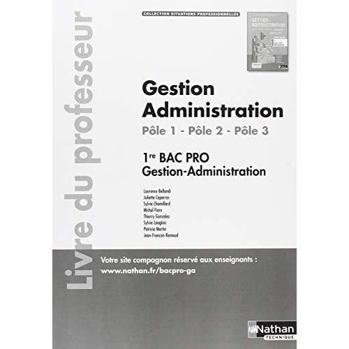 GESTION ADMINISTRATION POLES 1/2/3 - 1E BAC PRO (SITUATIONS PROFESSIONNELLES) PROFESSEUR - 2018