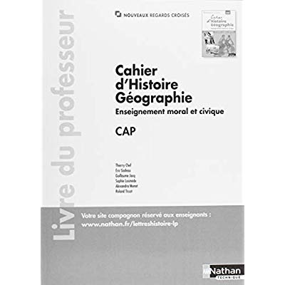 CAHIER D'HISTOIRE ET GEOGRAPHIE EMC - CAP (NOUVEAUX REGARDS CROISES) PROFESSEUR - 2018