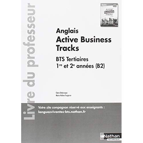 ACTIVE BUSINESS TRACKS - ANGLAIS ---> B2 - BTS 1ERE ET 2EME ANNEES - PROFESSEUR - 2018