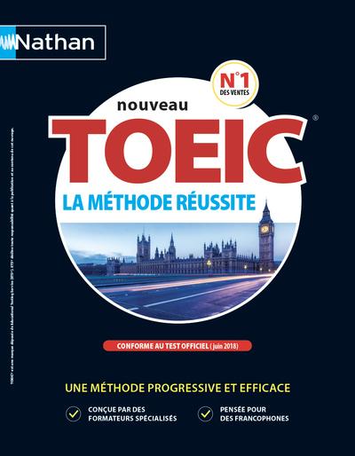 NOUVEAU TOEIC - LA METHODE REUSSITE - LIVRE 2018