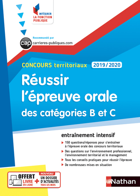 REUSSIR L'EPREUVE ORALE DES CATEGORIES B ET C - CONCOURS TERRITORIAUX 2019-2020 - NUMERO 51 (IFP)