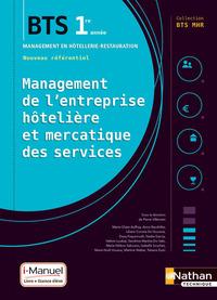 MANAGEMENT DE L'ENTREPRISE HOTELIERE ET MERCATIQUE DES SERVICES BTS1 (BTS MHR) - LIVRE+LICENCE ELEVE