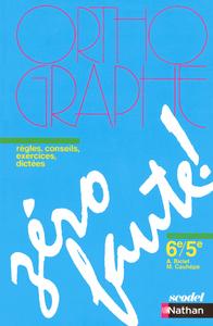 ZERO FAUTE 6E / 5E 2006