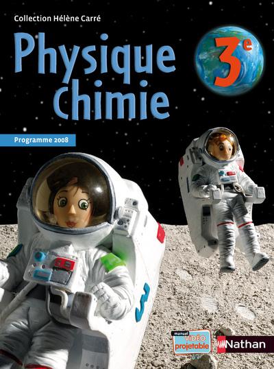 PHYSIQUE-CHIMIE 3E 2008