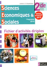 SCIENCES ECONOMIQUES ET SOCIALES 2E FICHIER D'ACTIVITES DIRIGEES 2012 VERSION ELEVE