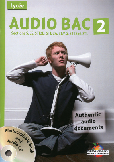AUDIO BAC 2 SECTIONS S, ES, STI2D, STD2A, STMG, ST2S ET STL + CD AUDIO