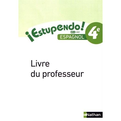 ESTUPENDO ESPAGNOL 4E 2017 - LIVRE DU PROFESSEUR