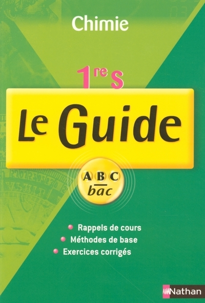 GUIDE ABC CHIMIE 1ERE S COURS