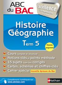 ABC DU BAC EXCELLENCE HISTOIRE-GEO TERM S