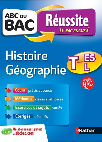 ABC REUSSITE HISTOIRE GEOGRAPHIE TERM ES-L