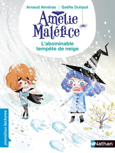 AMELIE MALEFICE - L'ABOMINABLE TEMPETE DE NEIGE