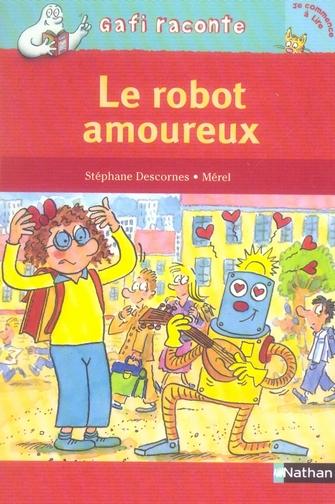 GAFI ET LE ROBOT AMOUREUX