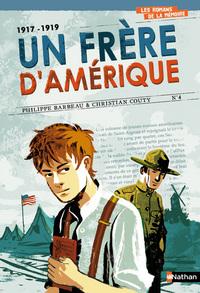1917-1919 UN FRERE D AMERIQUE