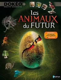 ANIMAUX DU FUTUR 2ED 2010