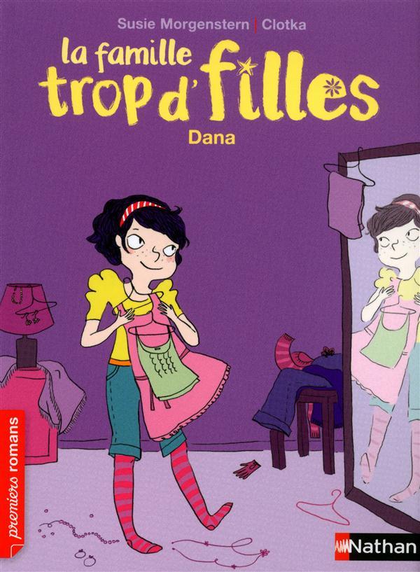 FAMILLE TROP D'FILLES : DANA