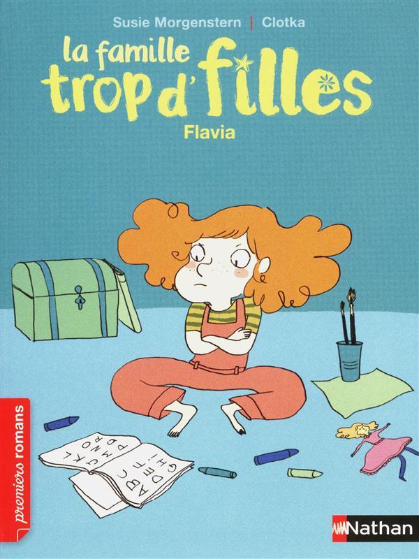 FAMILLE TROP D'FILLES : FLAVIA