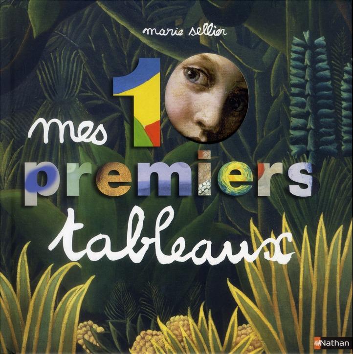 MES 10 PREMIERS TABLEAUX