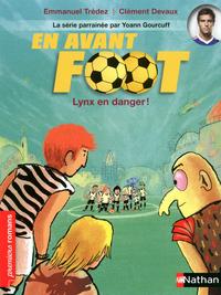 EN AVANT FOOT LYNX EN DANGER !