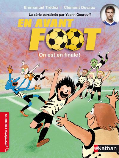 EN AVANT FOOT: ON EST EN FINAL